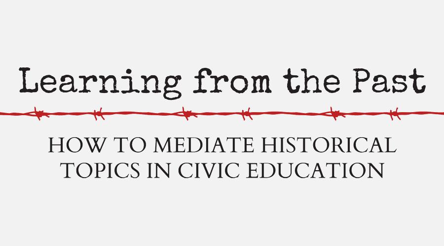 Učíme se zminulosti: nový projekt zaměřený na zprostředkování historických témat vobčanském vzdělávání