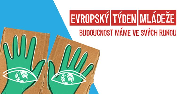 Budoucnost máme ve svých rukou: začíná Evropský týden mládeže